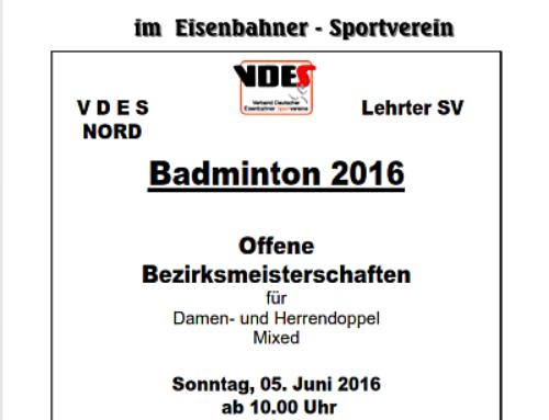 Offene Bezirksmeisterschaft – Badminton – für Damen und Herren des VDES Bezirk Nord (2016)